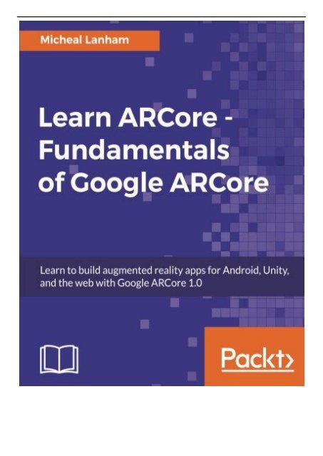 Best PDF Learn ARCore - Fundamentals of Google ARCore Learn