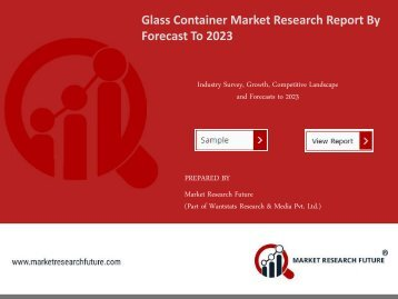 Glass Container Market Research Report - Global Forecast to 2023