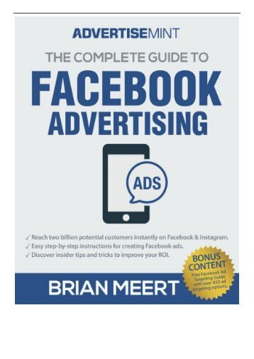 [PDF] The Complete Guide to Facebook Advertising Full Online