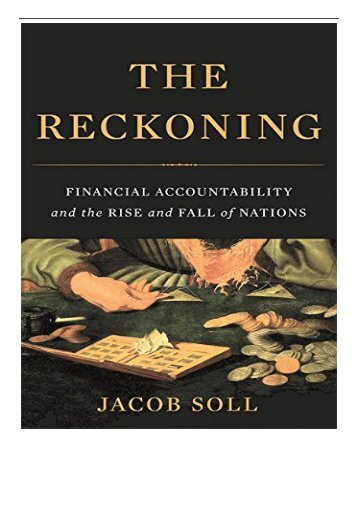 [PDF] The Reckoning Financial Accountability and the Rise and Fall of Nations Full Page