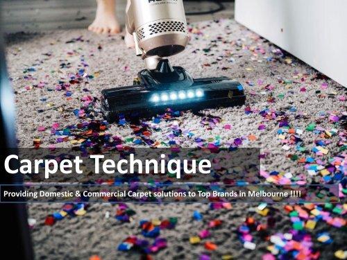 Domestic or CommercialCarpets in Melbourne by Carpet Technique