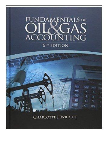 Best PDF Fundamentals of Oil  Gas Accounting Full eBook