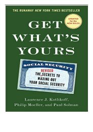 Best PDF Get What's Yours The Secrets to Maxing Out Your Social Security Full Books