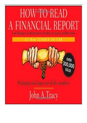 Best PDF How to Read a Financial Report Wringing Vital Signs Out of the Numbers Full eBook