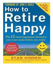 Best PDF How to Retire Happy Fourth Edition The 12 Most Important Decisions You Must Make Before You