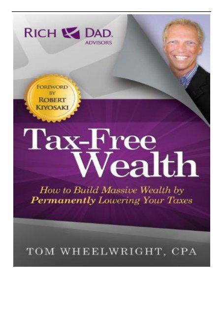 tax free wealth tom wheelwright pdf
