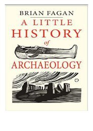 eBook A Little History of Archaeology Little Histories Free online