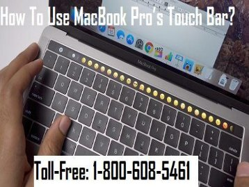 To Use MacBook Pro's Touch Bar? 1-800-608-5461
