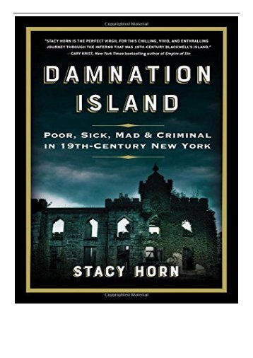 eBook Damnation Island Poor Sick Mad and Criminal in 19th-Century New York Free eBook