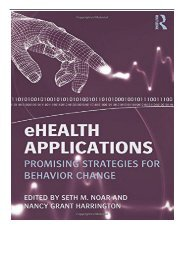 eBook eHealth Applications Promising Strategies for Behavior Change Routledge Communication Series Free