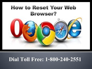 How to Reset Your Web Browser 1-800-240-2551 Toll Free