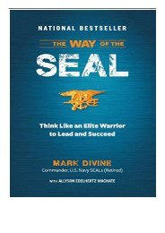 [PDF] Download The Way of the SEAL Think Like an Elite Warrior to Lead and Succeed Full Online