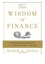 [PDF] Download The Wisdom of Finance Discovering Humanity in the World of Risk and Return Full pages