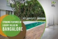 Striking Features of Luxury Villas in Bangalore