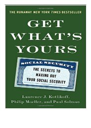 [PDF] Get What's Yours The Secrets to Maxing Out Your Social Security Full Ebook