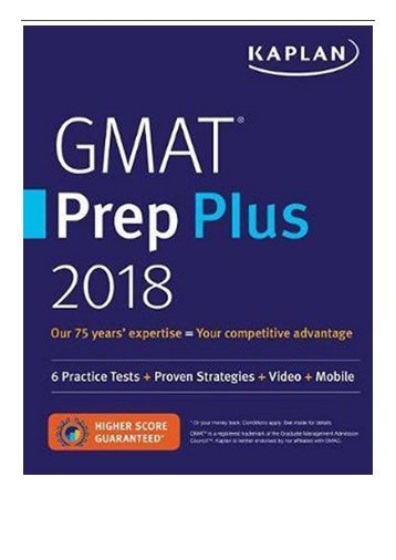 [PDF] GMAT Prep Plus 2018 6 Practice Tests + Proven Strategies + Online + Video + Mobile Kaplan Test