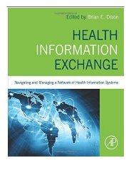[PDF] Health Information Exchange Navigating and Managing a Network of Health Information Systems Full