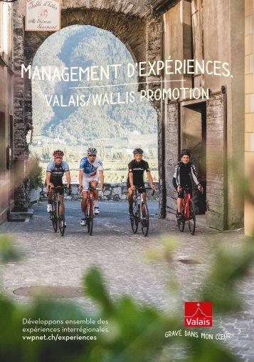 Management d'expériences. Valais/Wallis Promotion.
