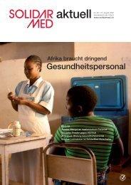 Afrika braucht dringend Gesundheitspersonal - SolidarMed