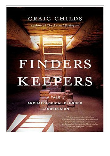 eBook Finders Keepers A Tale of Archaeological Plunder and Obsession Free eBook