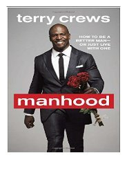eBook Manhood How to Be a Better Man or Just Live with One Free online