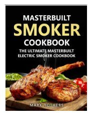 eBook Masterbuilt Smoker Cookbook The Ultimate Masterbuilt Electric Smoker Cookbook Simple and Delicious