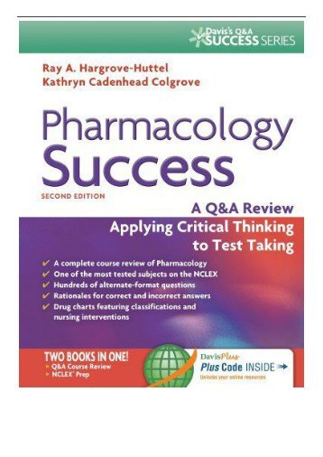 eBook Pharmacology Success  a Q A Review Applying Critical Thinking to Test Taking Davis's Q a Success