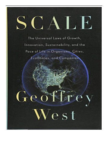 eBook Scale The Universal Laws of Growth Innovation Sustainability and the Pace of Life in Organisms