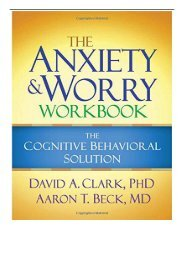 eBook The Anxiety and Worry Workbook The Cognitive Behavioral Solution Free eBook