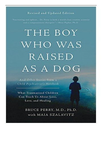 eBook The Boy Who Was Raised as a Dog 3rd Edition And Other Stories from a Child Psychiatrist's Notebook