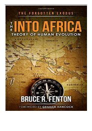 eBook The Forgotten Exodus The Into Africa Theory of Human Evolution Free eBook