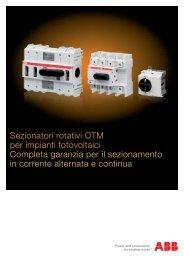 Sezionatori rotativi OTM per impianti fotovoltaici Completa garanzia ...