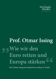 Prof. Otmar Issing Wie wir den Euro retten und Europa stärken