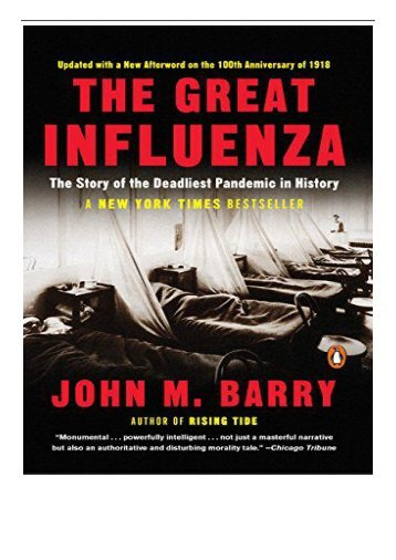 eBook The Great Influenza The Story of the Deadliest Pandemic in History Free books