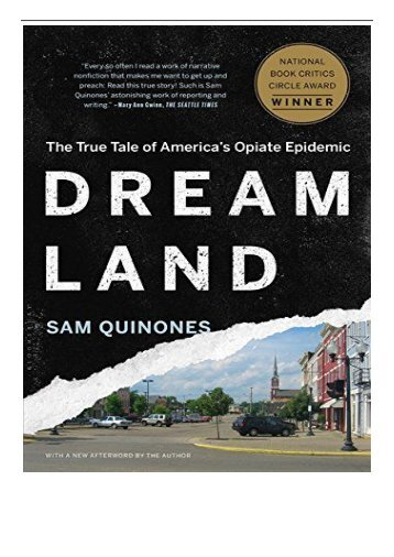 PDF Download Dreamland The True Tale of America's Opiate Epidemic Free online