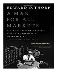 [PDF] A Man for All Markets From Las Vegas to Wall Street How I Beat the Dealer and the Market Full