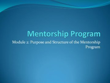 Module 2: Purpose and Structure of the Mentorship - Creighton ...