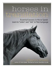 [PDF] Horses in Translation Essential Lessons in Horse Speak Learn to Listen and Talk in Their Language
