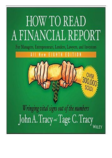 [PDF] How to Read a Financial Report Wringing Vital Signs Out of the Numbers Full Ebook