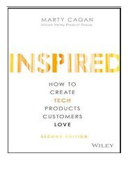 [PDF] Inspired How to Create Tech Products Customers Love Full Online