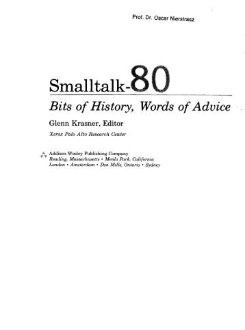 Smalltalk-80: Bits of History, Words of Advice - Free