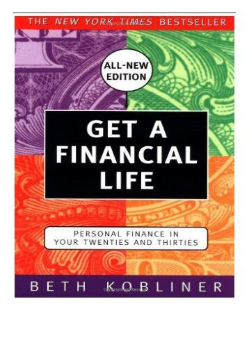 PDF Download Get a Financial Life Personal Finance in Your Twenties and Thirties Full Books