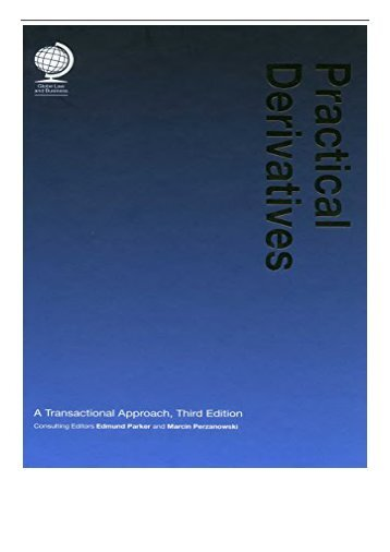 PDF Download Practical Derivatives A Transactional Approach Third Edition Full eBook