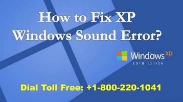 How to Fix XP Windows Sound Error 1-800-220-1041 Toll Free