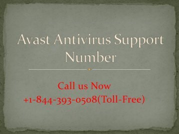 Avast Antivirus Support Number PPT