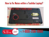 1-800-256-0160 Fix Noise within a Toshiba Laptop