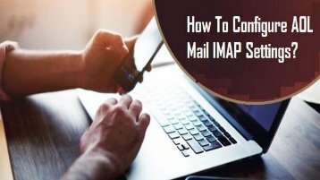 1-800-488-5392 | Configure AOL Mail IMAP Settings