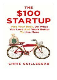 PDF Download The $100 Startup Fire Your Boss Do What You Love and Work Better To Live More Full Books