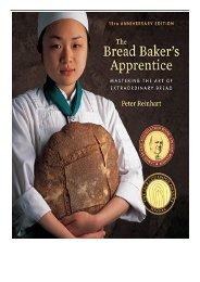 Download PDF Bread Baker's Apprentice 15th Anniversary Edition Mastering the Art of Extraordinary Bread