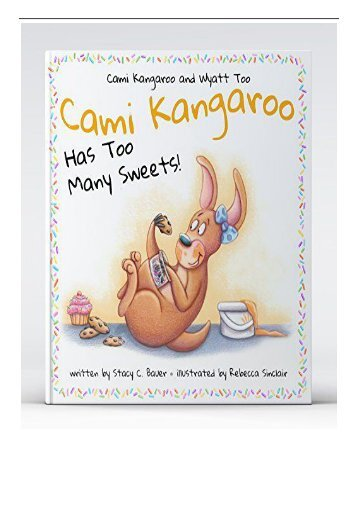 Download PDF Cami Kangaroo Has Too Many Sweets 1 Full pages